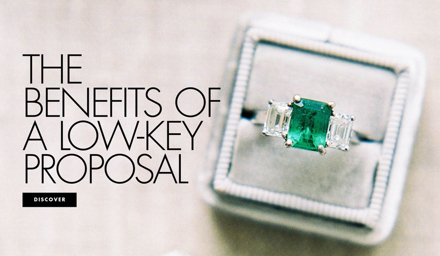 The benefits of a low key private proposal