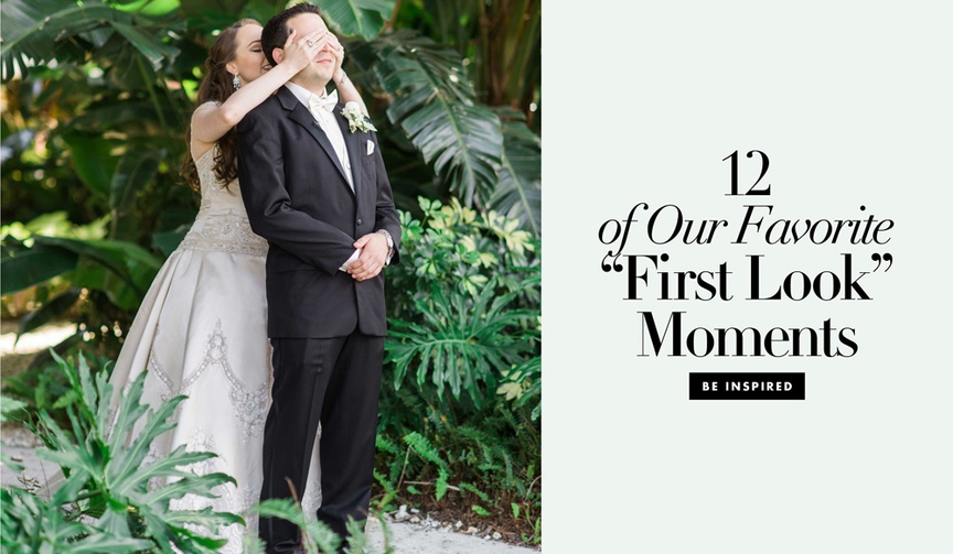 12 first look moments photos couples weddings we love before the ceremony fun photography cute