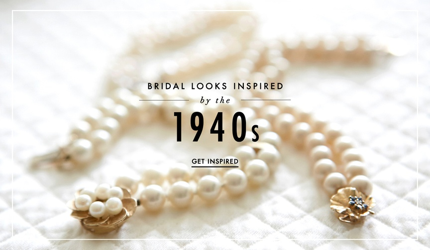 Wedding dresses, jewelry, and shoes inspired by vintage 1940s fashion