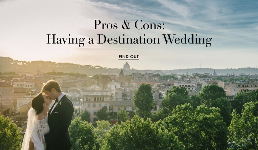 The perks and drawbacks of having a destination wedding