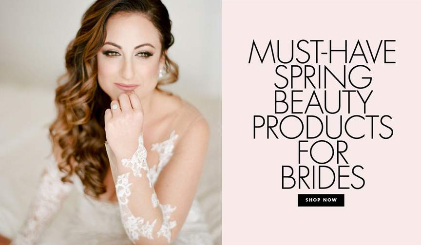 Must have spring beauty products for brides beauty ideas
