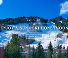 Sun and ski honeymoon travel destination ideas