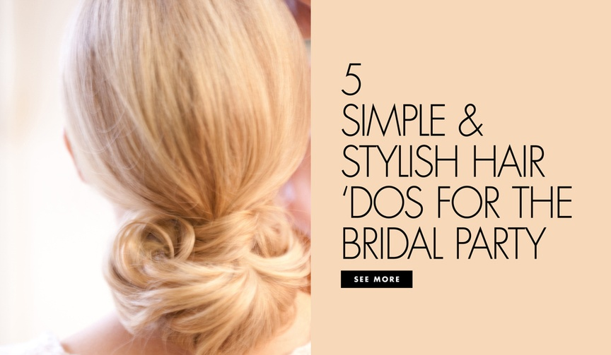 5 easy hairstyles wedding bride bridesmaids simple curly wavy up-do pretty buns