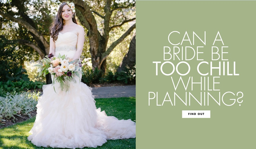Can a bride be too chill while wedding planning? why you don't want to be too relaxed