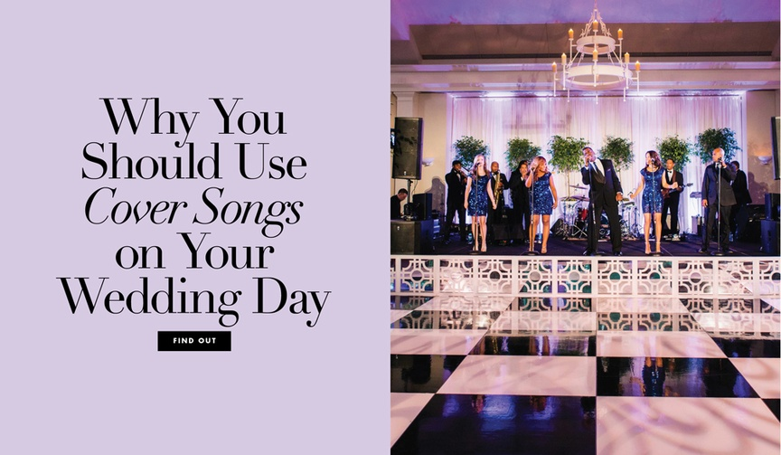 why you should use cover songs for your wedding