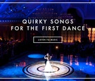 116 unique wedding dance songs for your first dance