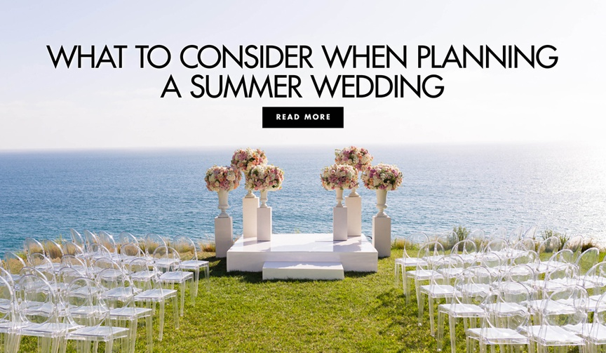 Learn the pros and cons of hosting a summer wedding perks and drawbacks