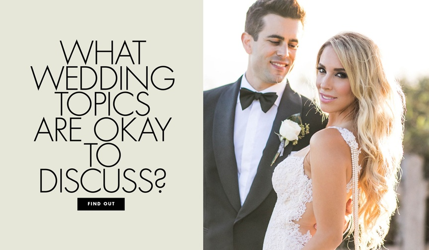 What wedding topics are okay to discuss with friends and family and people who aren't invited