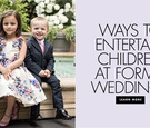 wedding entertainment ideas for kids at formal black-tie weddings