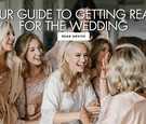 your guide to getting ready for the wedding ten ways to have a great time getting ready