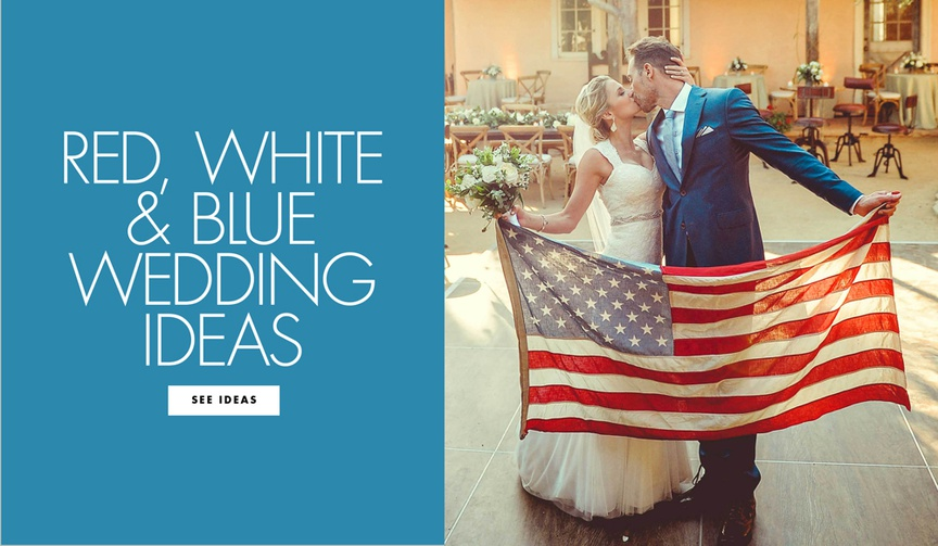 Wedding ceremony and reception ideas fourth of july independence day red white and blue