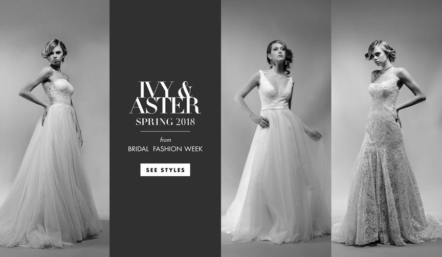 bridal fashion week ivy & aster spring 2018 wedding dresses