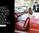 Idyllic getaway vehicles for your wedding day