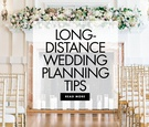 long distance wedding planning tips how to plan a long distance wedding