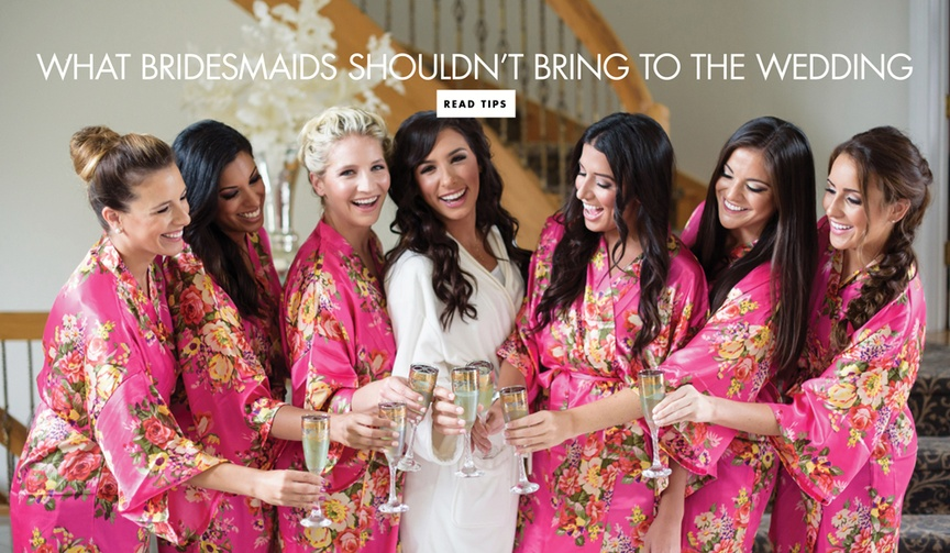 items bridesmaids should not bring to the wedding