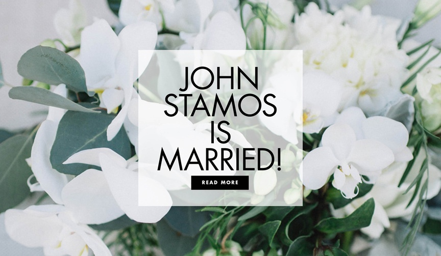 John Stamos is married! Find out more about the couple