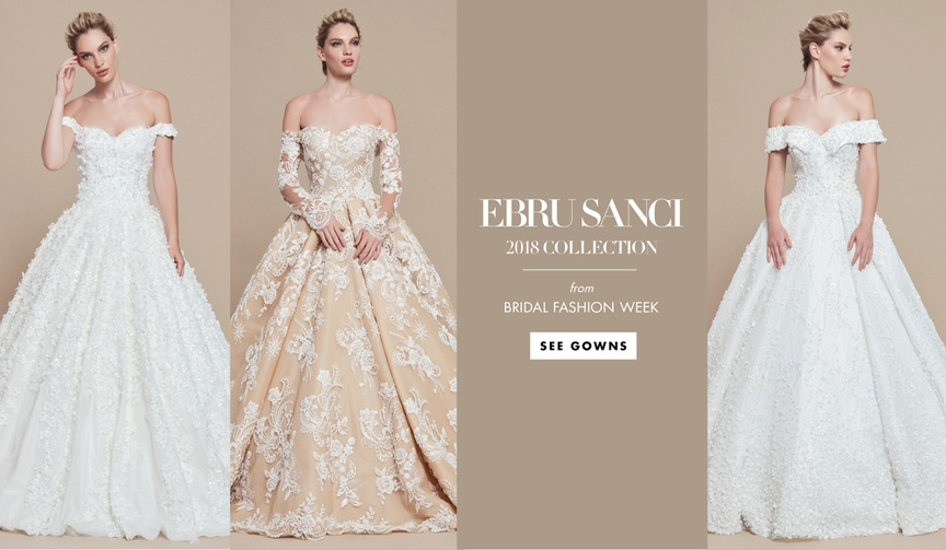 Ebru Sanci 2018 bridal collection wedding dress ball gown styles
