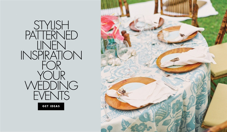 Stylish patterned linen inspiration for your wedding events