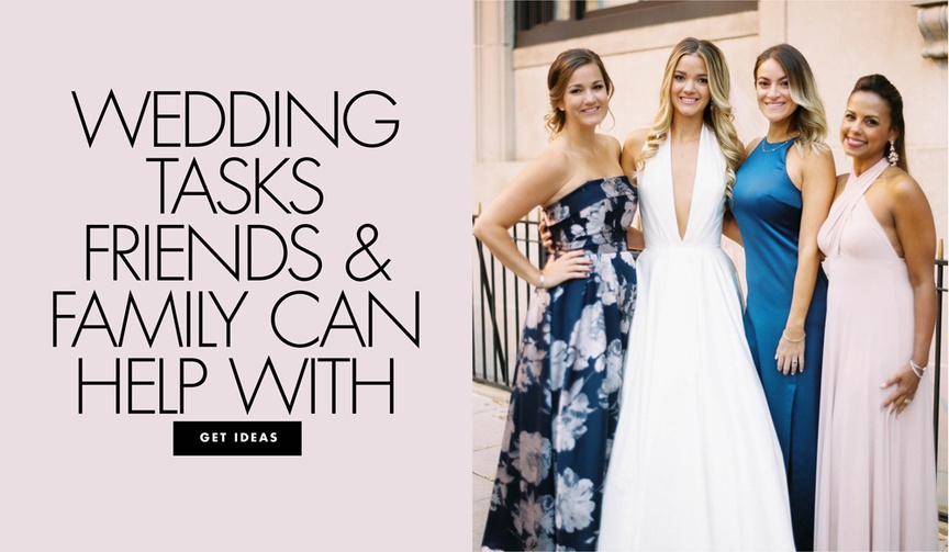 wedding planning tasks that friends and family can help with