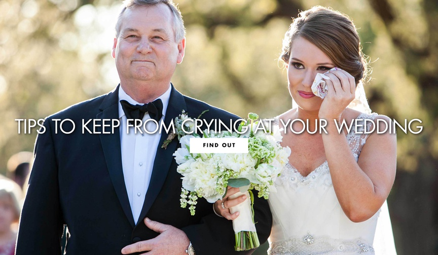 Tips to keep from crying at your wedding ceremony