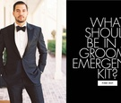 what to pack in wedding-day emergency kit for grooms