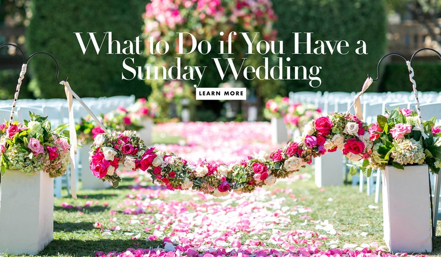 what you need to do if you have a sunday wedding