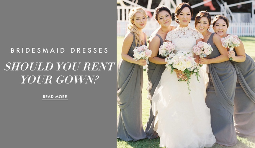 Should you rent your bridesmaid gown