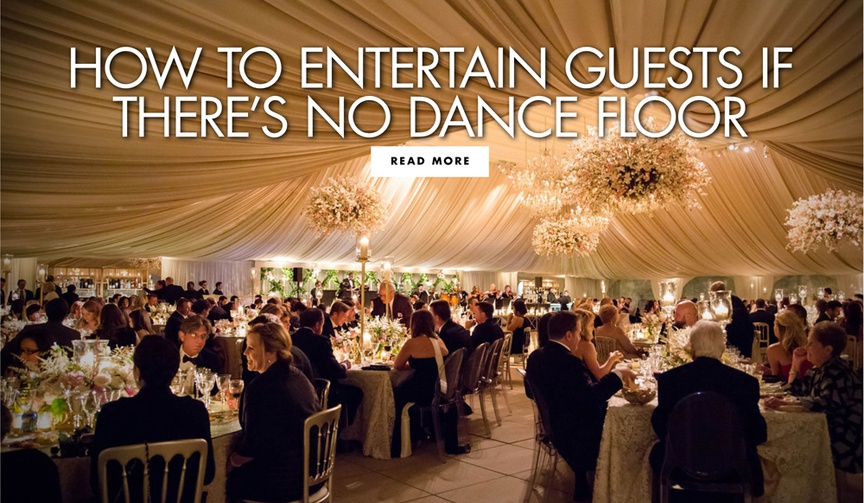 how to entertain guests if there is no dance floor alternatives to dancing at weddings