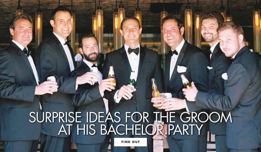 Surprise ideas for the groom at his bachelor party