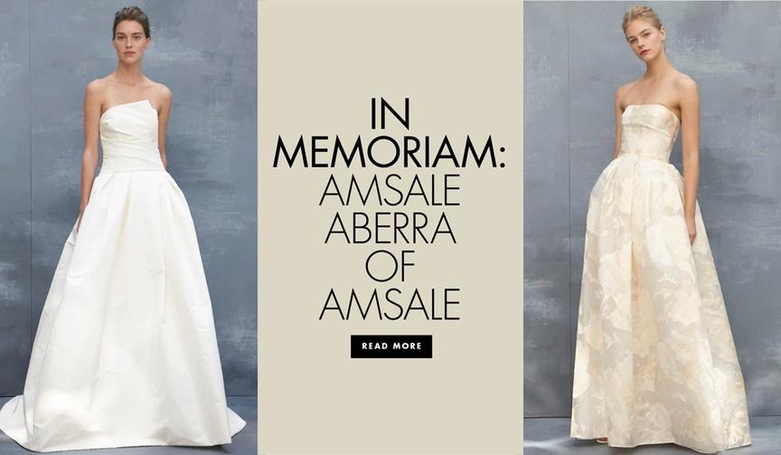 In memoriam of Amsale Aberra wedding dress designer bridal designer