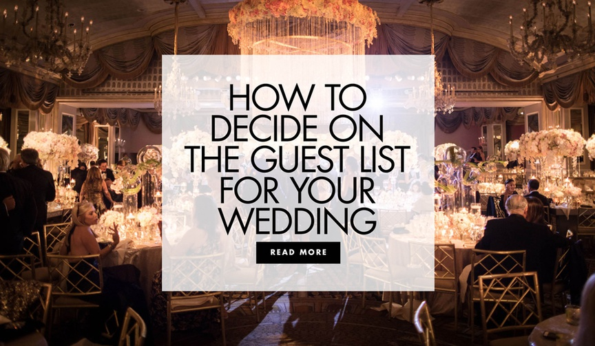 how to decide on the guest list for your wedding finalizing the guest list