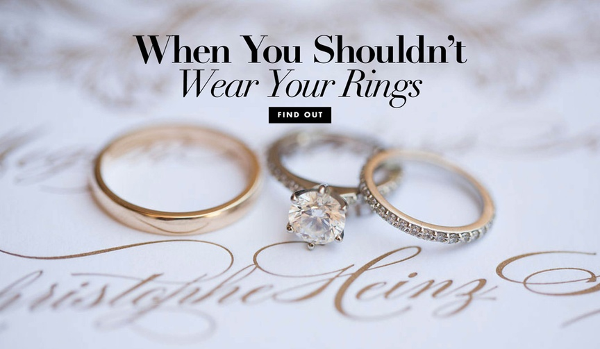 When to take off your wedding ring or engagement ring