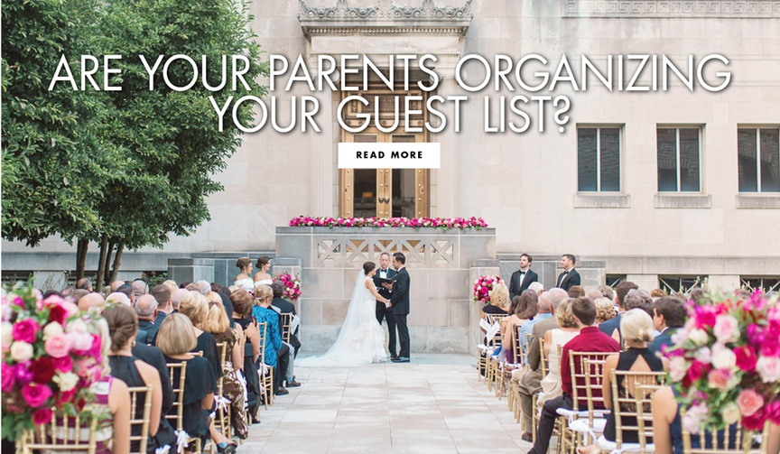 are your parents organizing your guest list advice for how to handle the guest list