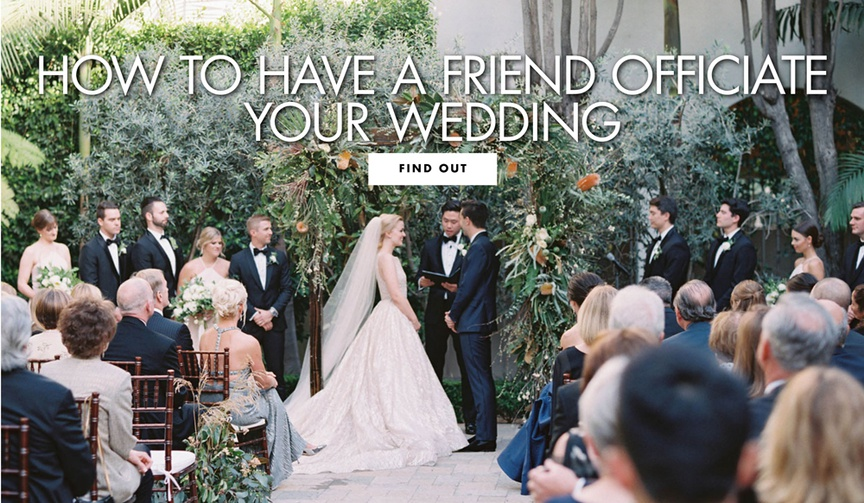 how to have a friend officiate your wedding friend officiant