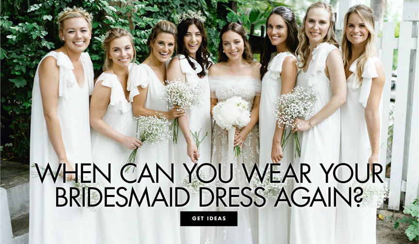when can you wear your bridesmaid dress again find out