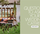 questions to ask caterers for your wedding