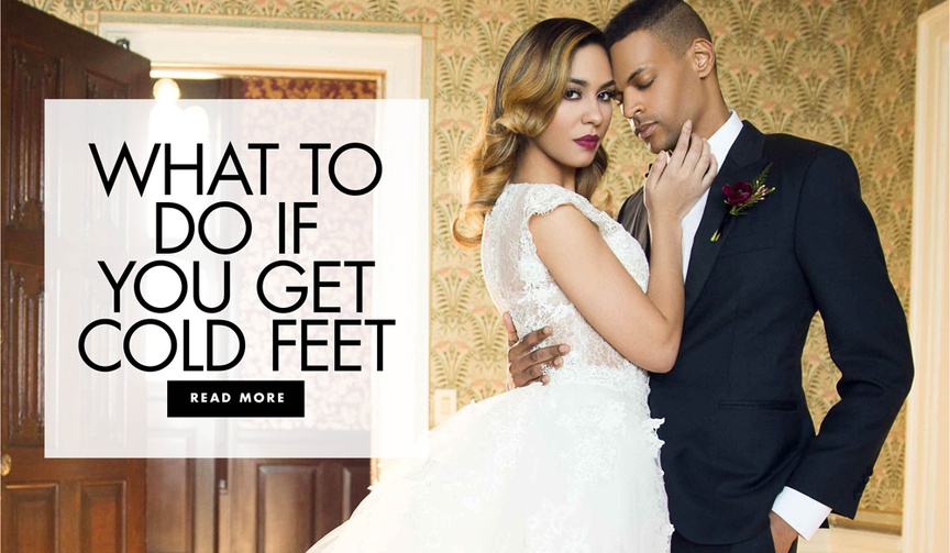what to do if you get cold feet before your wedding day