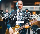 Discover an interview with Danny Chaimson of Gold Coast Events, as well as his must-have wedding mus