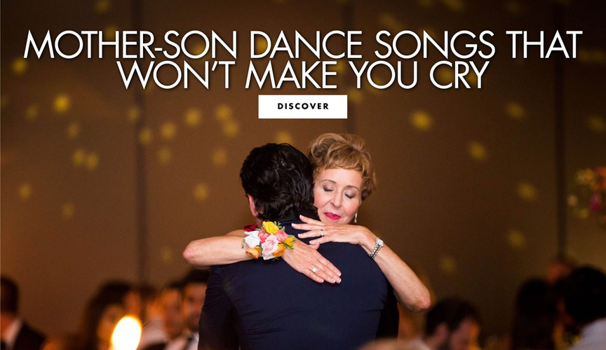 mother son dance songs that won't make you cry sweet songs that aren't too sappy