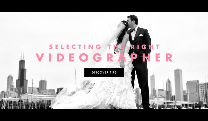 How to select the right videographer for you