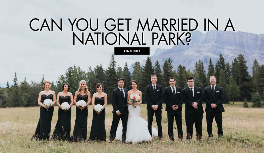 can you have your wedding at a national park? national park wedding