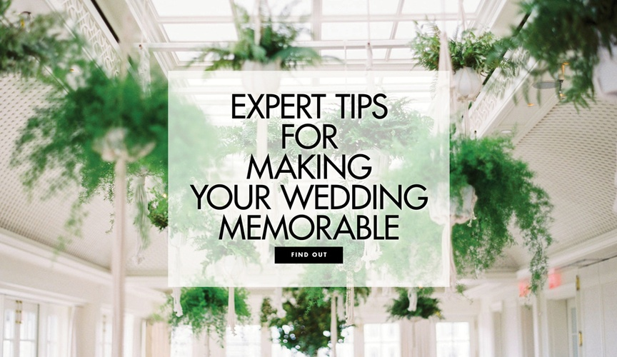 Expert tips for making your wedding memorable and an experience for guests