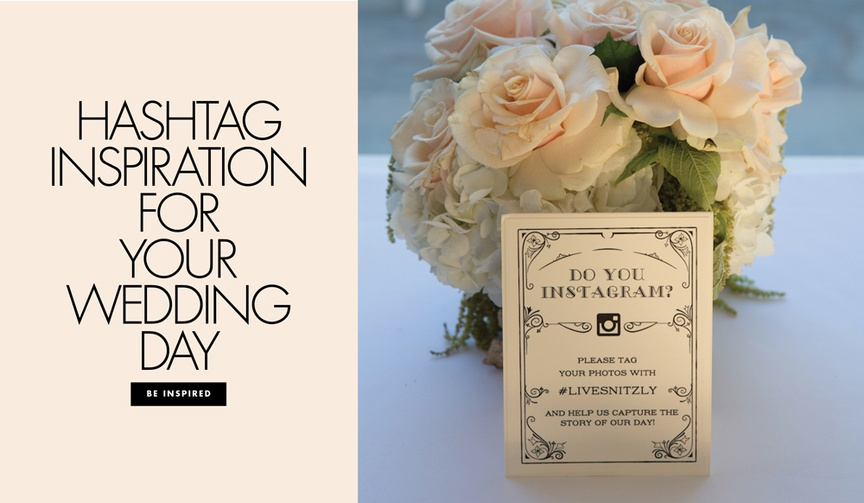Hashtag inspiration for your wedding day how to display hashtag and create a hashtag