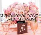 what to do at a bridal shower, how to entertain guests at a bridal shower