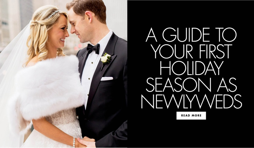 a guide to your first holiday season as newlyweds wedding advice