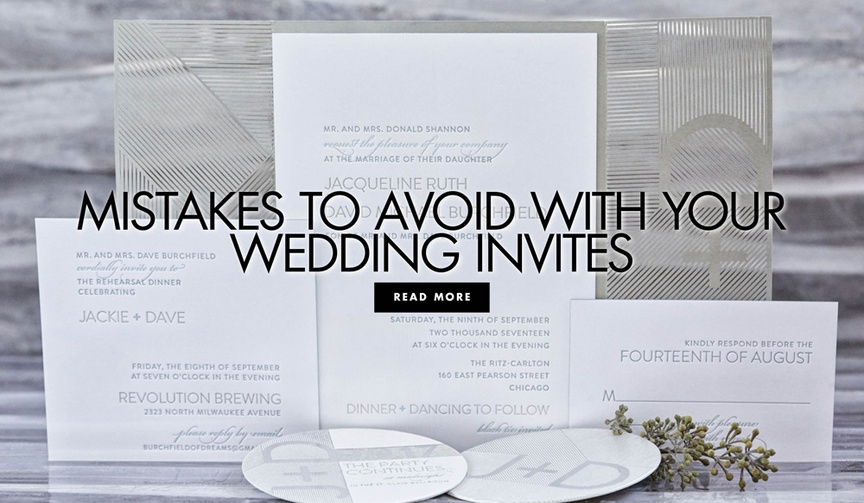 Find out the most popular invitation mistakes - so you don't make them!