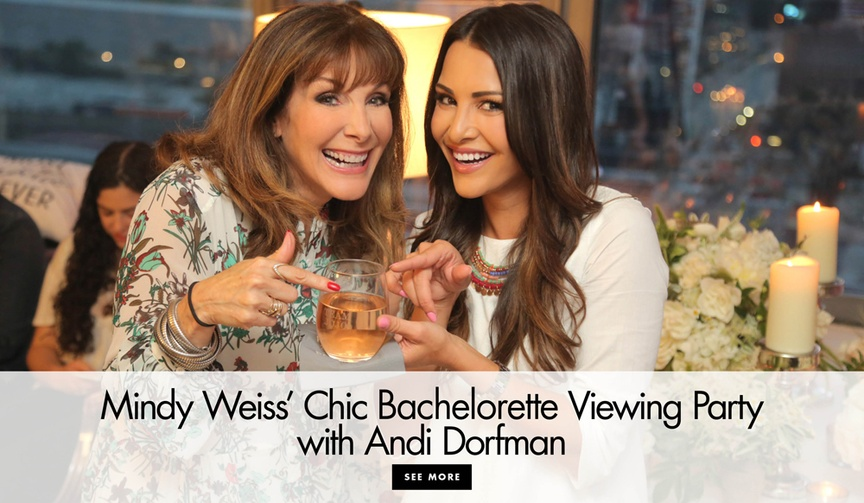 Get ideas for your own viewing party from Mindy Weiss and Andi Dorfman!
