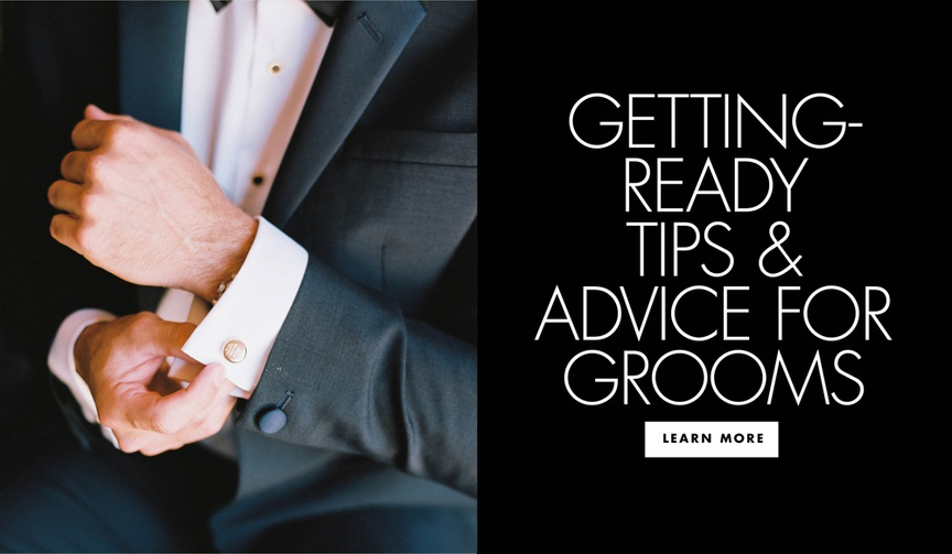 getting ready tips and advice for grooms before the wedding day