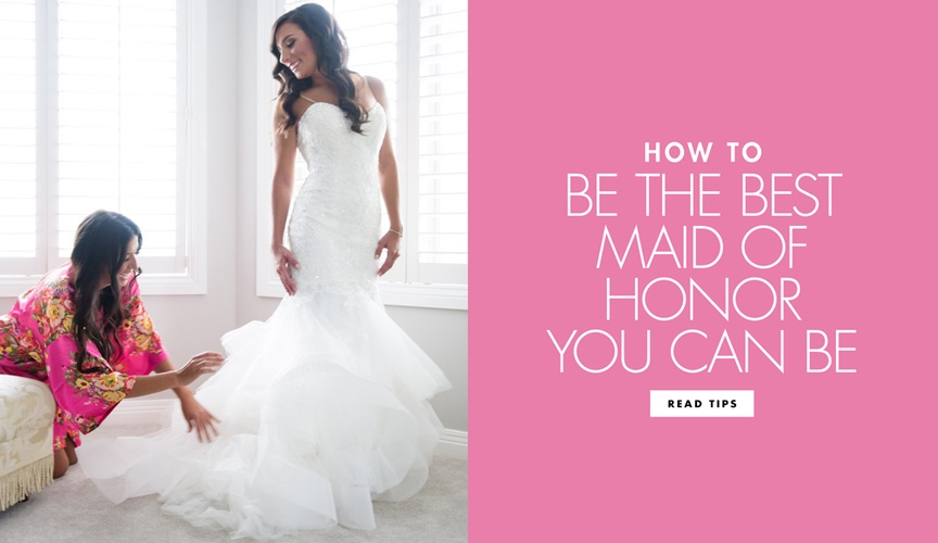 how to be the perfect maid of honor, be the best MOH, bridesmaid