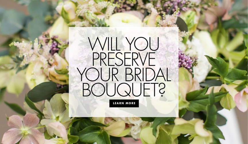 Will you preserve your bridal bouquet find out how to maintain your flowers after the wedding